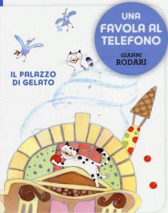 Il palazzo di gelato di Gianni Rodari