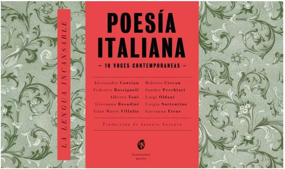 lengua incansable Toni Canzian Rossignoli Rosadini Villasta Cescon Pecchiari Oldani Sorrentino Frene nazzaro buenos aires poetry cctm caracas nazzaro