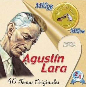 Augustin Agustín Lara Arráncame la vida dolor alnma cctm caracas