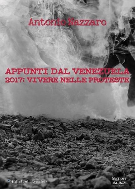 appunti dal venezuela esce questo mese proteste arcoiris cctm caracas nazzaro