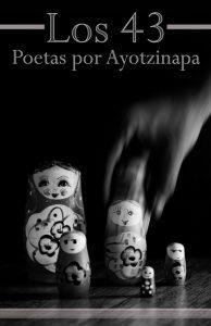 arturo loera Ayotzinapa messico latino america italia cctm arte amore cultura bellezza poesia italia a noi piace leggere miglior sito poesia miglior sito letterario