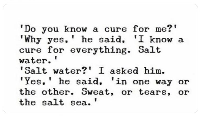 acqua salata Agua salada salt water cctm lacrime sudore mare karen blixen